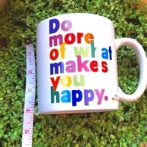 QUOTABLE MUGS Do What Makes You Happy 2013 Mug EUC